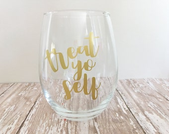 Treat Yo Self Stemless Wine Glass // Funny Wine Glass // Mom Gifts // Parks and Rec
