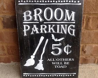 ON SALE Broom Parking. Halloween Sign. Halloween Decor. Broom Parking Sign. Halloween Handpainted Sign.  Halloween Art.