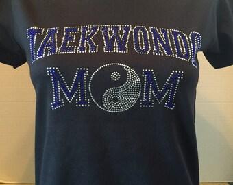 Taekwondo Mom with Ying/Yang T-Shirt  --Customize Bling Color