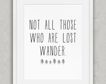 Tolkien Parody wall art, Lord of the Rings, JRR Tolkien wander lost parody art, Funny quote art, Black and White, Office Art, Printable Art