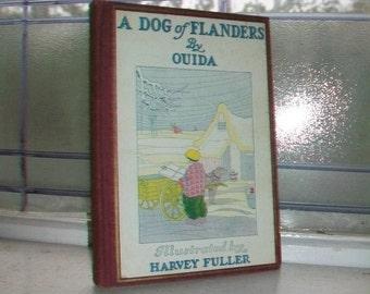 Vintage 1927 Illustrated Children's Book A Dog of Flanders by Ouida Louisa De La Ramee