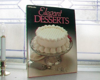 Elegant Desserts Vintage Cookbook
