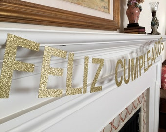 Feliz Cumpleaños Gold or Silver Glitter Banner