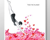 Take the plunge -  Mixed media, Decorative art ,painting, drawing, illustration, love print ,Valentine's print POSTER 8x10 - ART Print