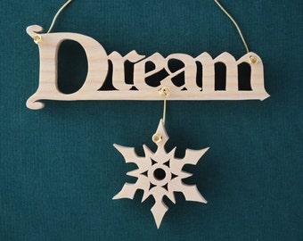 Dream Christmas Ornament, Ash Scroll Saw Inspirational Saying Sign Wood, Snowflake