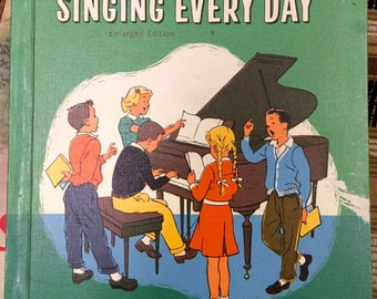 Singing Every Day by Lilla Belle Pitts 1961 Teacher's Edition