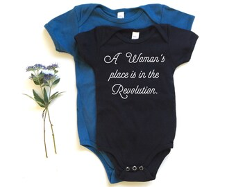 A Woman's Place Is In The Revolution - Baby Romper - Girl Power - Revolution - Equality - Feminist One-piece