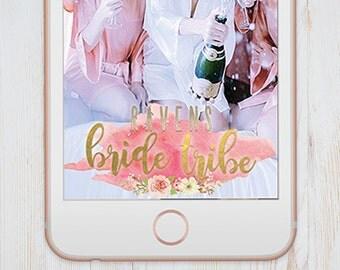 Custom Snapchat Geofilter - Bride Tribe - Bachelorette Party - Filter