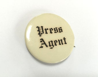 VINTAGE PRESS AGENT - Button - Old English Letters - Black White