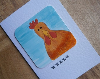 Hello. Chicken card.Individually made note card for any occasion