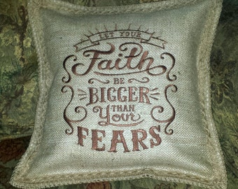 Custom Let Your Faith be Larger than Your Fears Pillow - you chose the colors