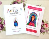 BOOK COLLECTION - 2 Art Books The Artist's Alphabet : 26 Words to Encourage Creativity and Wonderful You! A Book fo Art & Encouragement