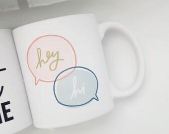 "Handmade Olivia Herrick ""Hey - Hi"" Coffee Mug - Hand Drawn Coffee Mug - Custom Coffee Cup"