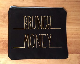 Brunch Money Cosmetic Bag - Makeup Bag - Zipper Pouch