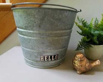 Galvanized Metal Bucket Tub  Planter HELLO Bucket farmhouse #14