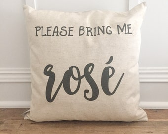 Bring me Rosé Pillow Cover
