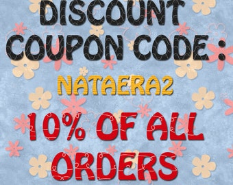 DISCOUNT coupon code : 10% All Orders shop Artbynataera