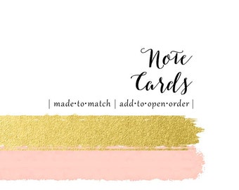 Made to Match Note Cards - Set of 10 - add this listing to your open order