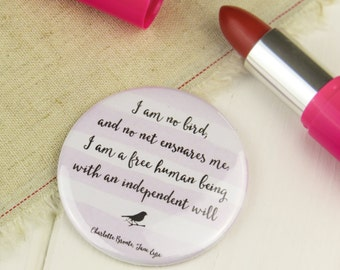 Jane Eyre Pocket Mirror - Compact Mirror - Gift for Book Lover - Inspiring Quote - Handbag Mirror - Friend for Gift - Bookish - Literature
