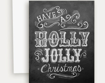 Holly Jolly Christmas Card - Vintage Christmas Style - Holiday Card - Chalkboard Card - Chalkboard Art - Hand Lettering - Black and White