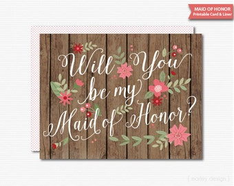 Rustic Maid of Honor Card Will You Be My Maid of Honor Card Printable Maid of Honor Card Wood Printable Card DIY Bridal Party Calligraphy