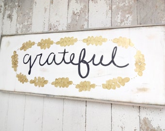 Grateful with gold leaf rustic wood sign