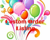 Custom Order Listing for Shalynn