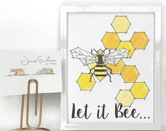 Let it Bee Art Print - Bumble Bee Illustration - 5x7 or 8x10