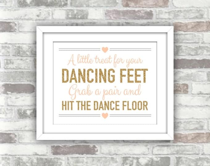 INSTANT DOWNLOAD - 4x6 - A little treat for your dancing feet - Printable Wedding Flip Flops Sign - Gold Blush Pink-Peach - DIY Digital File