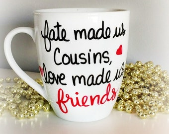 Gift for Cousin, Cousin Coffee Mug, Cousin birthday Gift, Gift idea for us friends coffee Mug - Personalized Cousins Gift Mug