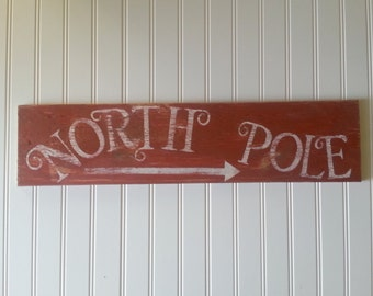 Distressed and vintage look North Pole Christmas sign/whimsical/holiday