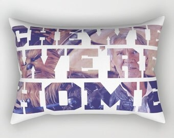 Chewie We're Home Rectangular Pillow with Insert