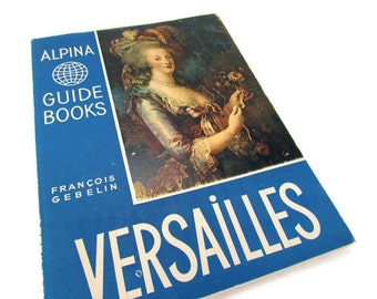 Vintage Mid Century Versailles Guide Book by Alpina