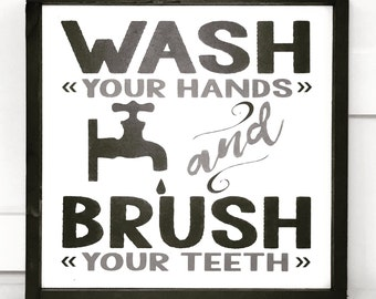 Wash Your Hands And Brush Your Teeth Sign