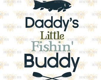 Daddy's Little Fishin' Buddy svg Fathers Day svg Fishing svg Fishing Buddy svg Fishing Boy svg Silhouette svg Cricut svg eps dxf jpg