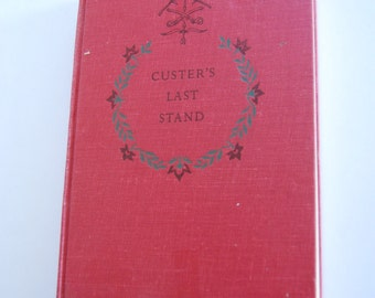 Vintage Book, Custer's Last Stand