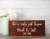 Wood Sign Made From Reclaimed Wood-We've Only Just Begun Bride And Groom- Country Wedding- Rustic Wedding- Farmhouse Decor- Personalized