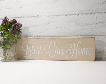 Bless Our Home Sign With Mason Jar-Sweet Almond With White Hand Painted Lettering- French Chic- Shabby- Country Decor