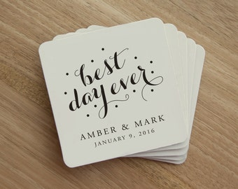 Drink Coaster - Best Day Ever - Personalized Wedding Drink Coaster - Wedding Party - Wedding Favor - Wedding Reception - Custom