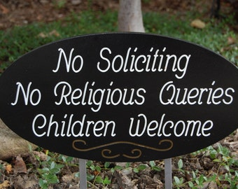 No Soliciting or Religious Queries Wood Engraved Sign