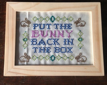 Put the Bunny Back in the Box - PNG Pattern - Con Air/Nicholas Cage quote - Cross stitch