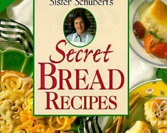 Sister Schuberts Secret Bread Recipes (NoDust) Signed!!