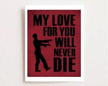 Zombie Apocalypse - Funny Zombie Printable - Valentine's Day - Walking Dead