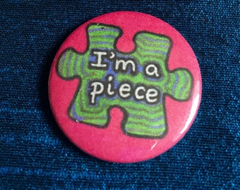 I'm a Piece Puzzle 25mm Pinbadge