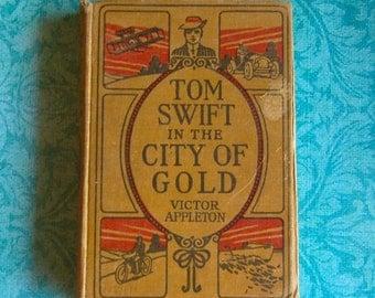 "Vintage Tom Swift Children's Book 1910's,  ""Tom Swift in the City of Gold"""