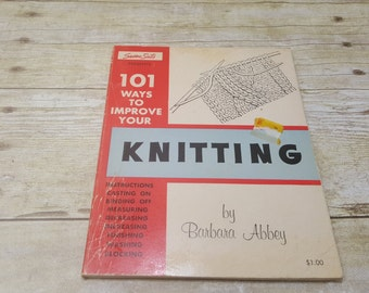 101 Ways to Improve your Knitting, 1962, Barbara Abbey, vintage sewing book