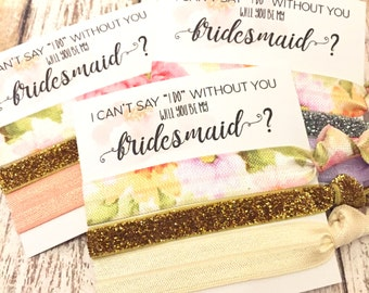 Will you be my Bridesmaid - Maid of Honor - Flower Girl | Bridesmaid Proposal | Bridesmaid Hair Tie Favors | To have and to hold