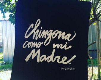 Chingona Como Mi Madre Tote