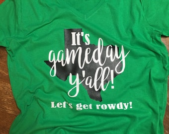 It's gameday y'all... Let's get rowdy!