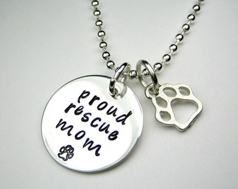 Rescue mom necklace,  proud mom, mom gift, pet mom, pet rescue, pet foster, paw charm, cat mom, dog mom